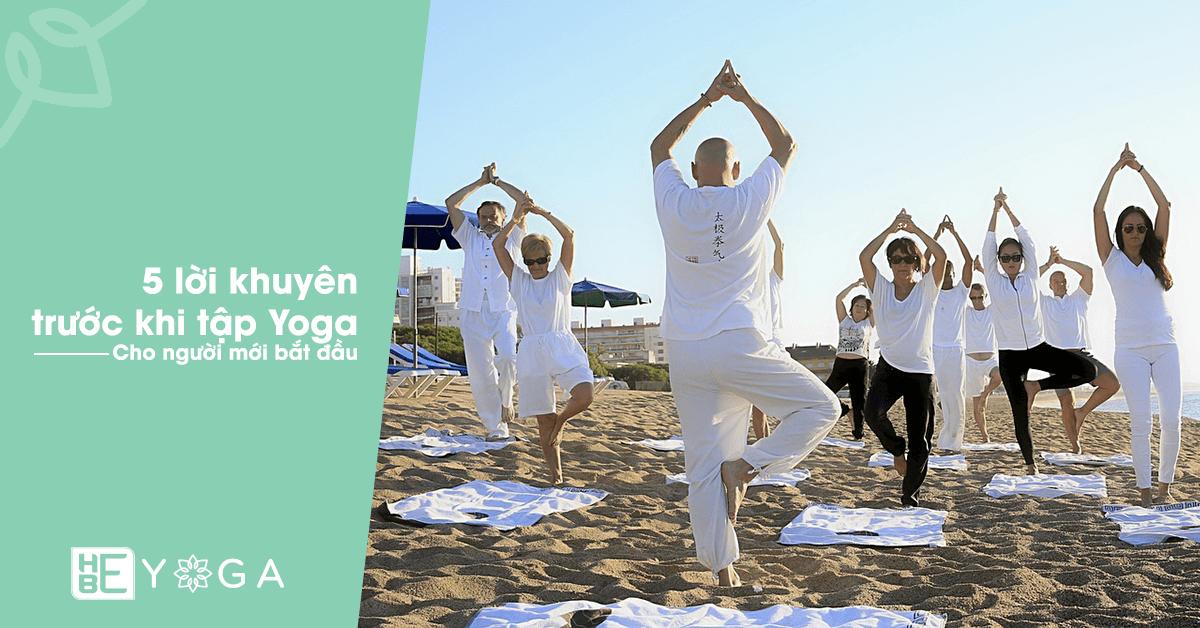 """5 lời khuyên tập Yoga bạn phải biết trước khi """"nhập môn"""""""