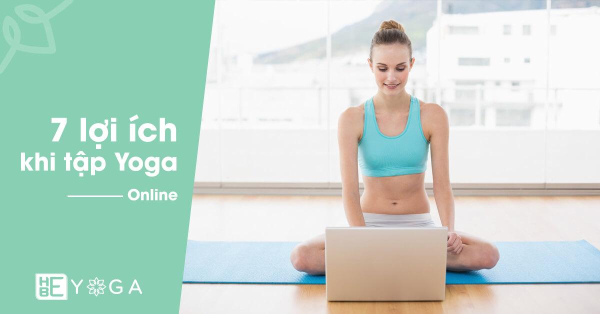 7 lợi ích khi tập Yoga online
