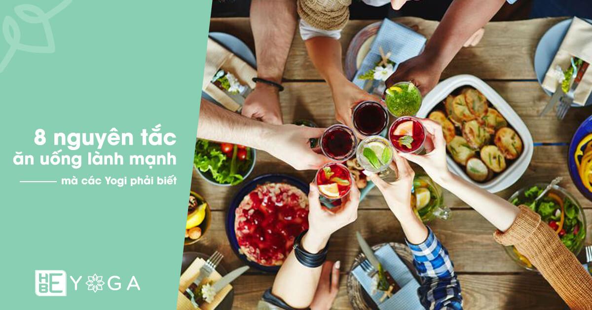 8 nguyên tắc ăn uống lành mạnh cho các Yogi